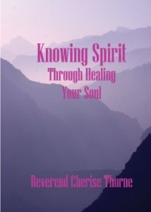 Knowing Spirit By Rev Cherise Thorne